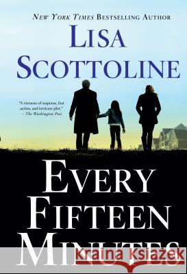 Every Fifteen Minutes Lisa Scottoline 9781594139291