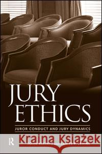 Jury Ethics: Terrorism, War, and Election Battles John Kleinig James P. Levine 9781594511493