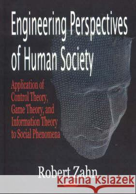 ENGINEERING PERSPECTIVES OF HUMAN SOCIETY Z. Zhang 9781594540066