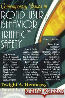 Contemporary Issues in Road User Behavior & Traffic Safety  9781594542688