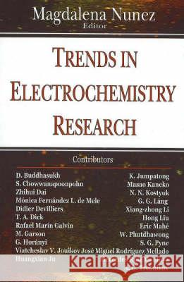 Trends in Electrochemistry Res Magdalena Nunez 9781594544576
