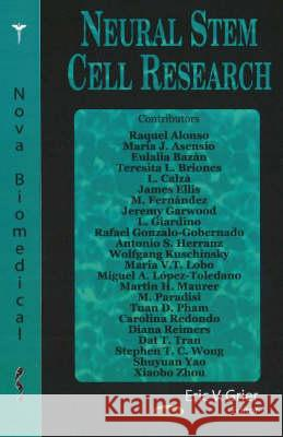 NEURAL STEM CELL RESEARCH  9781594548468