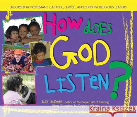 How Does God Listen? Kay Lindahl Cynthia Maloney 9781594730849