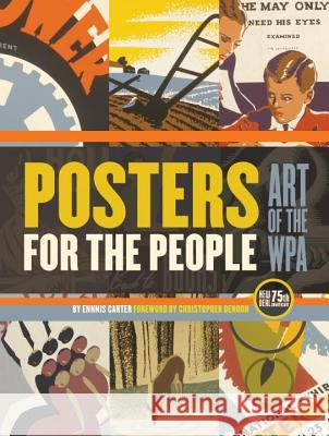 Posters for the People: Art of the Wpa Enis Carter 9781594742927
