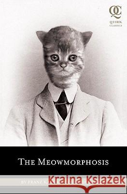 Meowmorphosis, The Franz Kafka Cook Coleridge 9781594745034