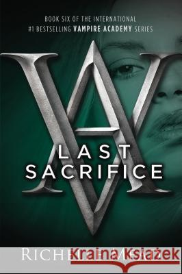 Last Sacrifice Richelle Mead 9781595144409