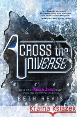 Across the Universe Beth Revis 9781595144676