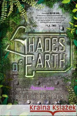 Shades of Earth Beth Revis 9781595146151