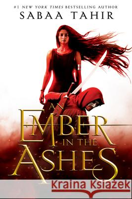 An Ember in the Ashes Sabaa Tahir 9781595148032