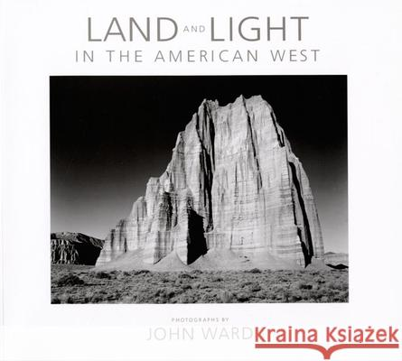 Land and Light in the American West John Ward 9781595340443