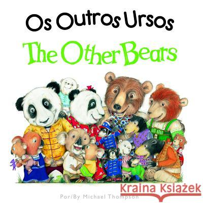 The Other Bears Michael Thompson Michael Thompson 9781595726704