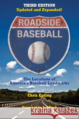 Roadside Baseball Chris Epting Joe Buck 9781595800985