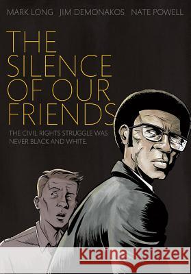 The Silence of Our Friends Mark Long 9781596436183