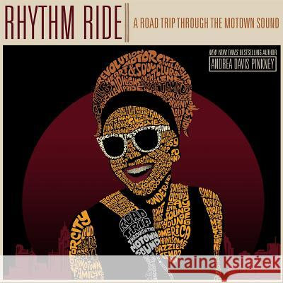 Rhythm Ride: A Road Trip Through the Motown Sound Andrea Davi 9781596439733