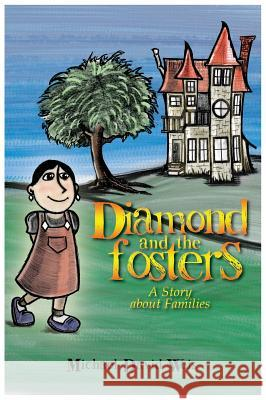 Diamond and the Fosters Michael David Weis Matthew Avant  9781596636354