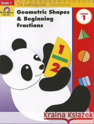 Geometric Shapes & Beginning Fractions, Grade 1 Evan-Moor Educational Publishers   9781596731936