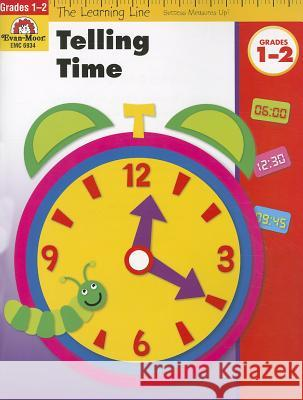 Telling Time, Grades 1-2 Evan-Moor Educational Publishers   9781596731967