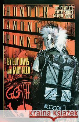 Honour Among Punks : The Complete Baker Street Graphic Novel Guy Davis Gary Reed 9781596878020 ibooks