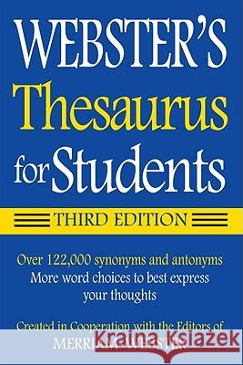 Webster's Thesaurus for Students Inc. Merriam-Webster 9781596950948