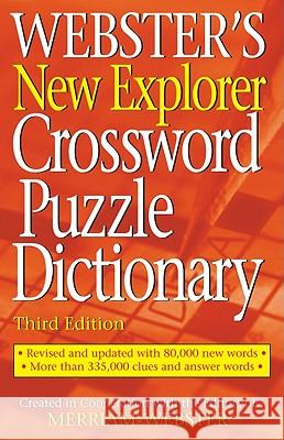 Webster's New Explorer Crossword Puzzle Dictionary Inc. Merriam-Webster 9781596951136