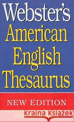 Webster's American English Thesaurus Inc. Merriam-Webster 9781596951150