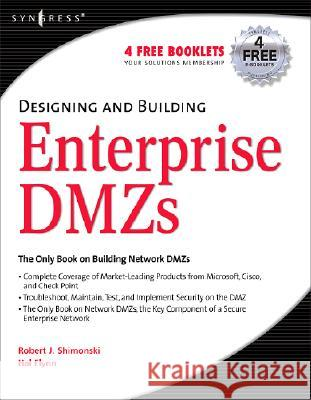 Designing and Building Enterprise DMZs Ido Dubrawsky 9781597491006