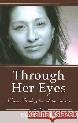 Through Her Eyes Elsa Tamez 9781597524995