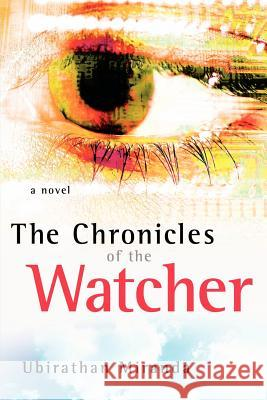 The Chronicles of the Watcher Ubirathan Miranda 9781597812030