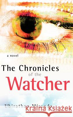 The Chronicles of the Watcher Ubirathan Miranda 9781597812047