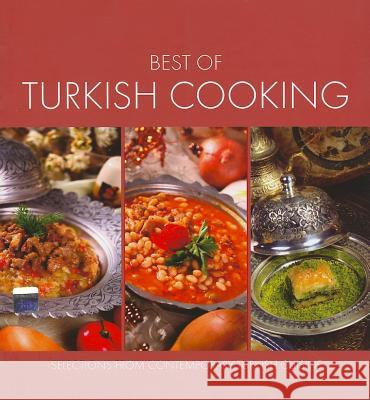 Best of Turkish Cooking: Selections from Contemporary Turkish Cousine Ali Budak 9781597842099