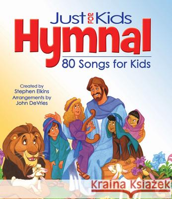 The Kids Hymnal: 80 Songs and Hymns Hendrickson Publishers 9781598562149