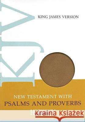 New Testament with Psalms and Proverbs-KJV Hendrickson Publishers 9781598562446