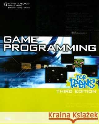 Game Programming for Teens [With CDROM] Maneesh Sethi 9781598635188
