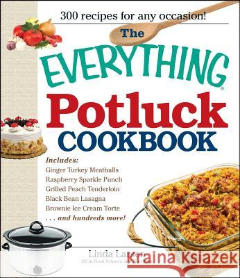 The Everything Potluck Cookbook Linda Larsen 9781598699906