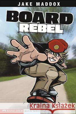 Board Rebel Jake Maddox 9781598894141