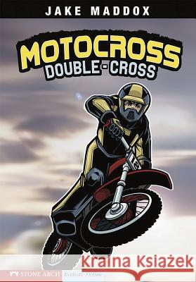 Motocross Double-Cross Jake Maddox Sean Tiffany 9781598898972