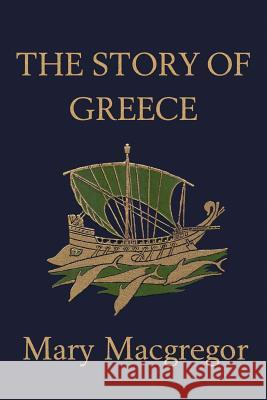 The Story of Greece Mary MacGregor Walter Crane 9781599150338