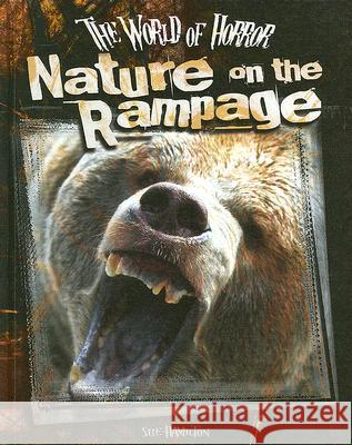 Nature on the Rampage Sue L. Hamilton 9781599287737