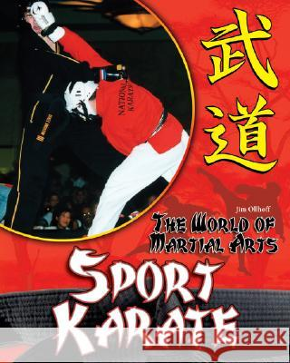 Sport Karate Jim Ollhoff 9781599289847