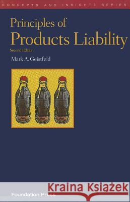 Principles of Products Liability  9781599419145