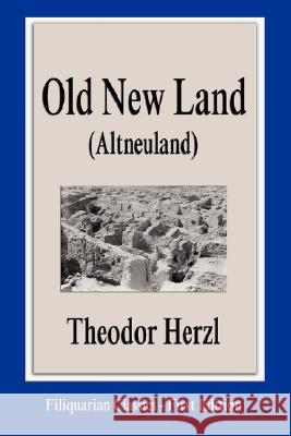 Old New Land (Altneuland) Theodor Herzl 9781599868301