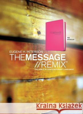 Message Remix 2.0 Bible-MS-Numbered Hypercolor Eugene H Peterson 9781600060250