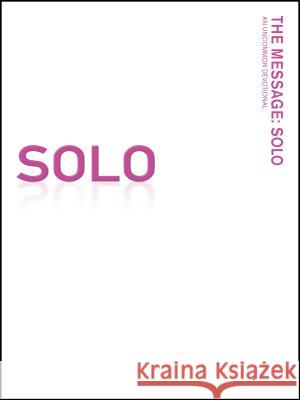 Message Remix: Solo-MS-Pink Breast Cancer Awareness: An Uncommon Devotional Eugene H. Peterson 9781600068690