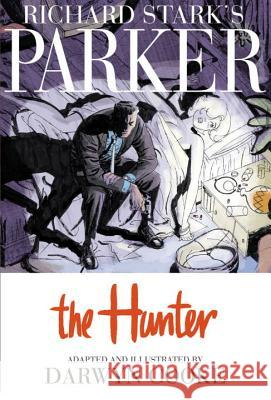 Richard Stark's Parker: The Hunter Darwyn Cooke Darwyn Cooke 9781600104930