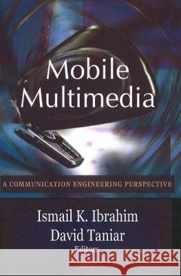 Mobile Multimedia : A Communication Engineering Perspective  9781600212079