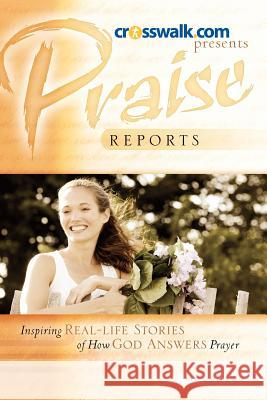 Praise Reports Vol II Www Crosswalk Com 9781600347191