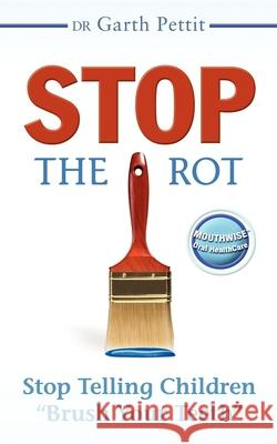 Stop the Rot: Stop Telling Children
