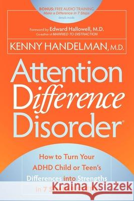 Attention Difference Disorder Kenny Handelman 9781600378881
