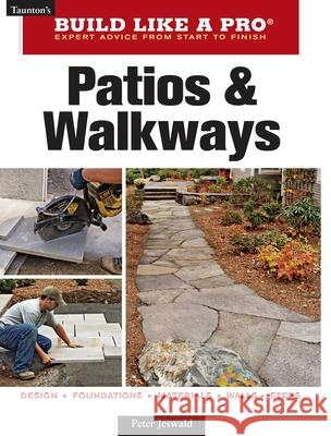 Patios and Walkways Peter Jeswald 9781600850752