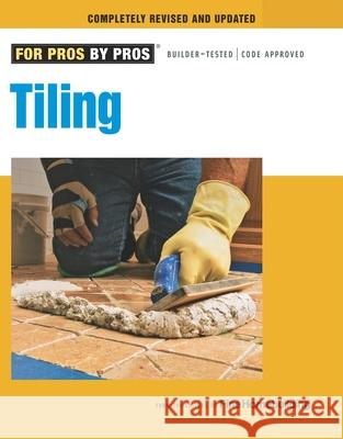 Tiling: Planning, Layout, and Installation Fine Homebuilding 9781600853371